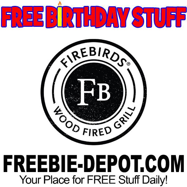 BIRTHDAY FREEBIE – Firebirds Wood Fired Grill