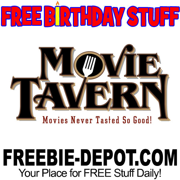 BIRTHDAY FREEBIE – Movie Tavern