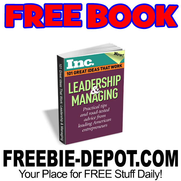 FREE BOOK – 101 Great Ideas That Work from Inc. – $6.95 Value
