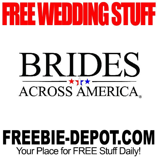 Free Wedding Stuff Brides Across America Freebie Depot
