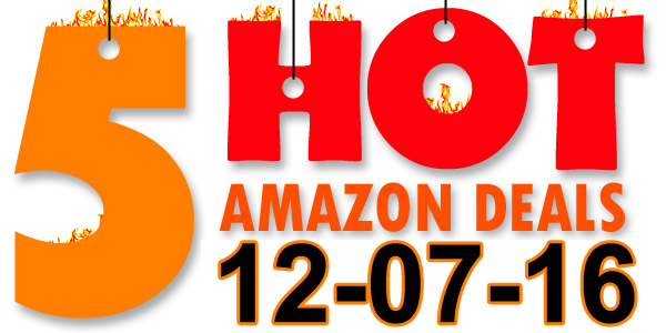 5-hot-amazon-deals-12-07-16