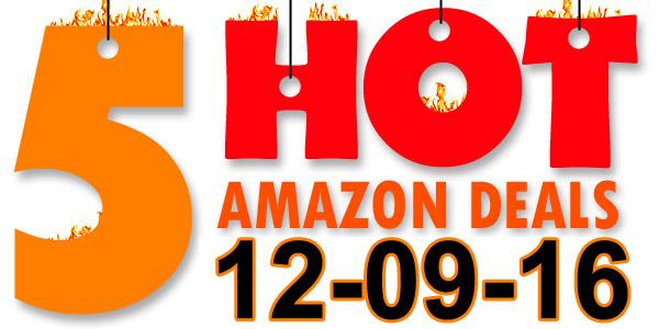 5-hot-amazon-deals-12-09-16