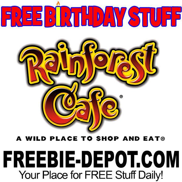 BIRTHDAY FREEBIE – Rainforest Cafe