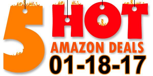5-Hot-Amazon-Deals-1-18-17