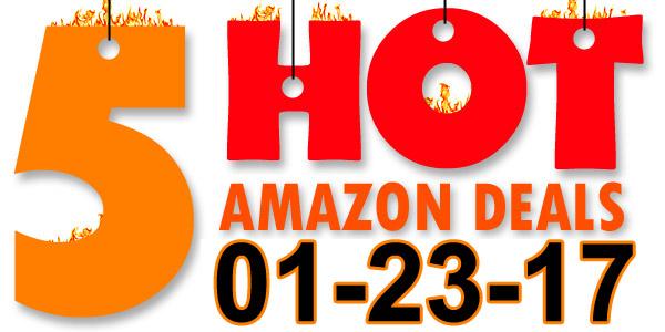 5-Hot-Amazon-Deals-1-23-17