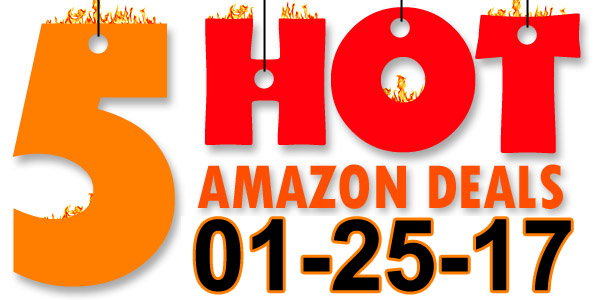 5-Hot-Amazon-Deals-1-25-17