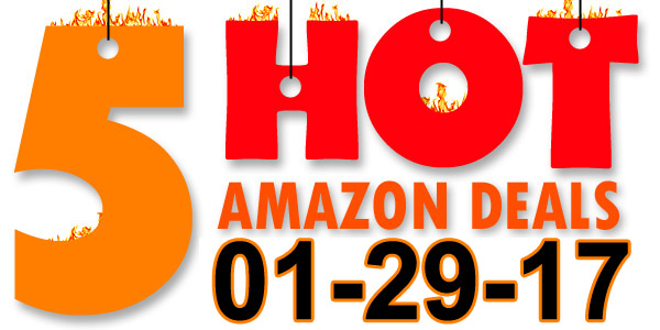 5-Hot-Amazon-Deals-1-29-17