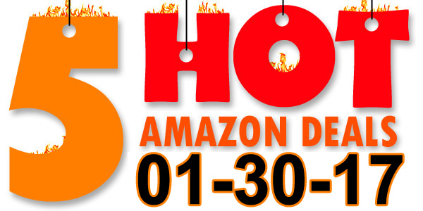 5-Hot-Amazon-Deals-1-30-17