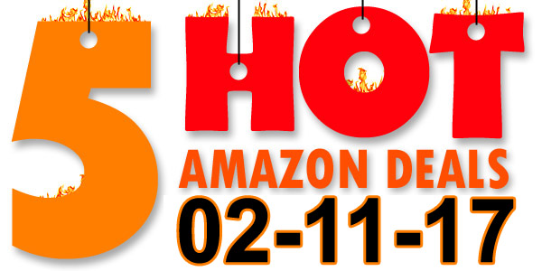 5-Hot-Amazon-Deals-2-11-17