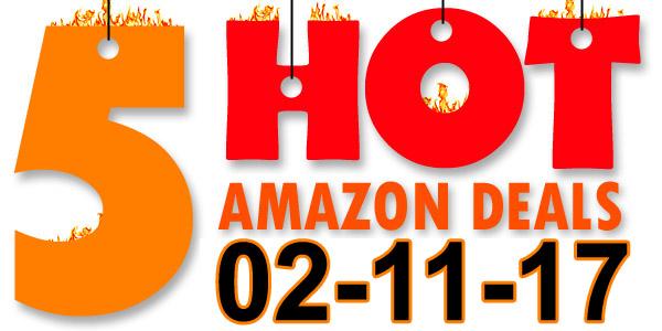 5-Hot-Amazon-Deals-2-11-17