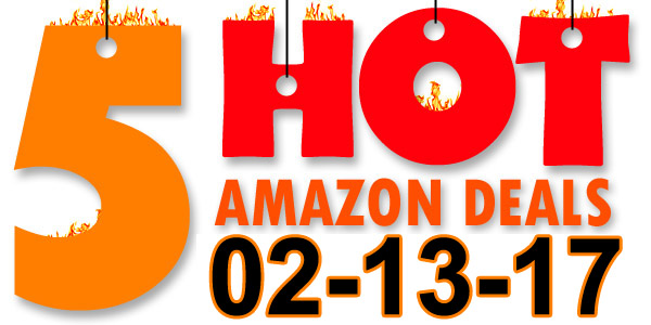 5-Hot-Amazon-Deals-2-13-17
