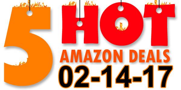 5-Hot-Amazon-Deals-2-14-17