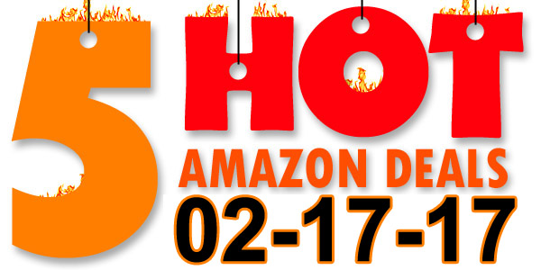 5-Hot-Amazon-Deals-2-17-17