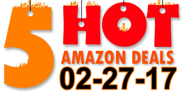 5-Hot-Amazon-Deals-2-27-17