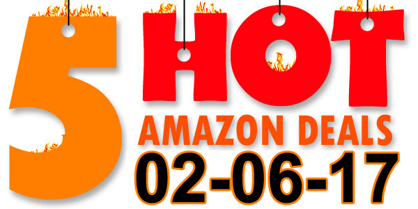 5-Hot-Amazon-Deals-2-6-17