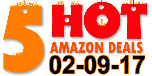 5-Hot-Amazon-Deals-2-9-17