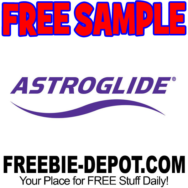 Free Sample  Astroglide  Free Sample By Mail   To Choose From