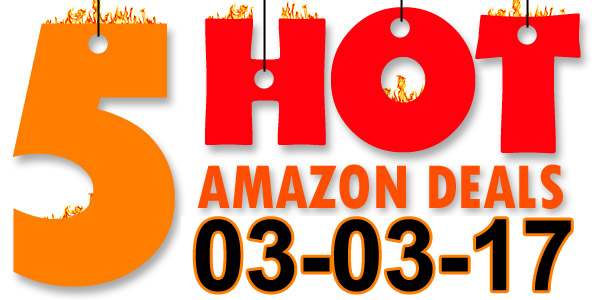 5-Hot-Amazon-Deals-3-3-17