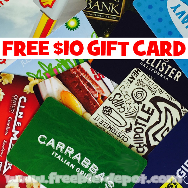 INCREDIBLE! FREE $10 Gift Card Of Your Choice From