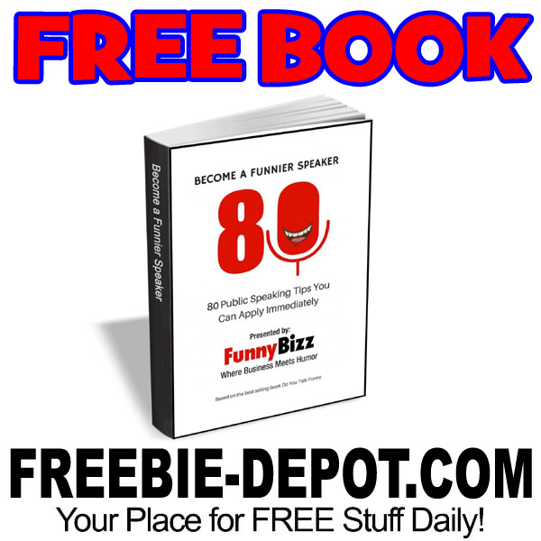 FREE BOOK – Become a Funnier Speaker – 80 Public Speaking Tips You Can Apply Immediately