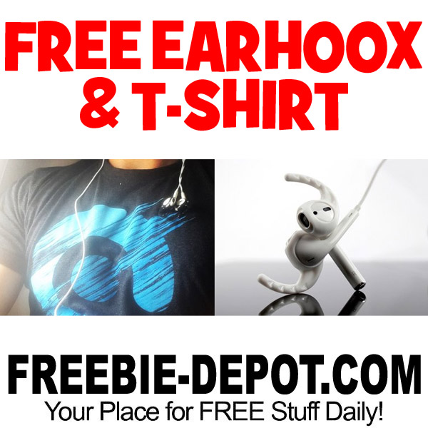FREE Earhooxs {FOR LIFE} and T-Shirt!
