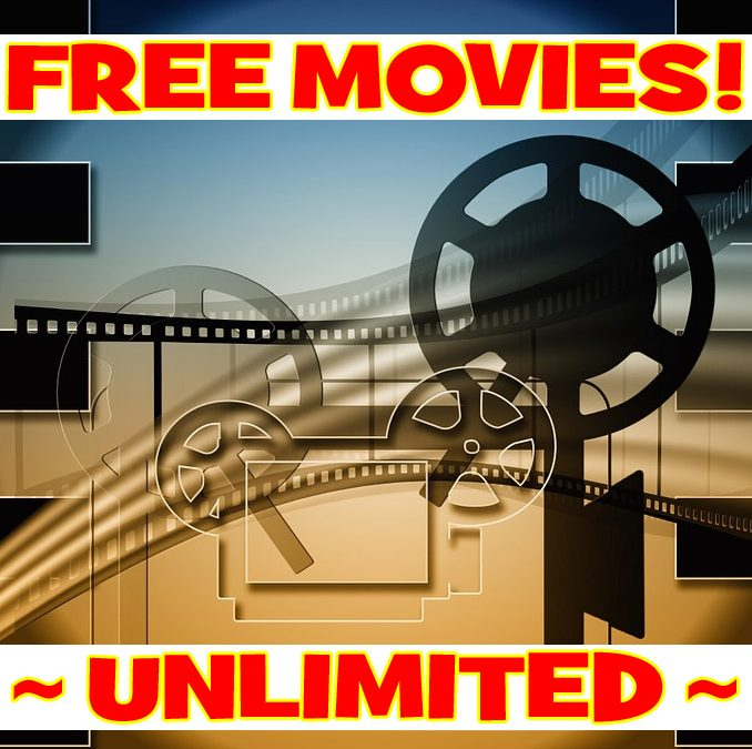 FREE UNLIMITED MOVIES ~ IMMEDIATELY!