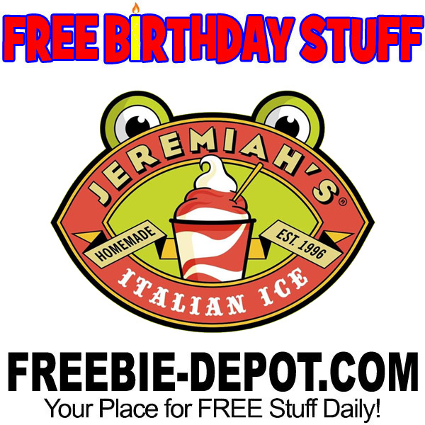 FREE BIRTHDAY STUFF – Jeremiah's Italian Ice