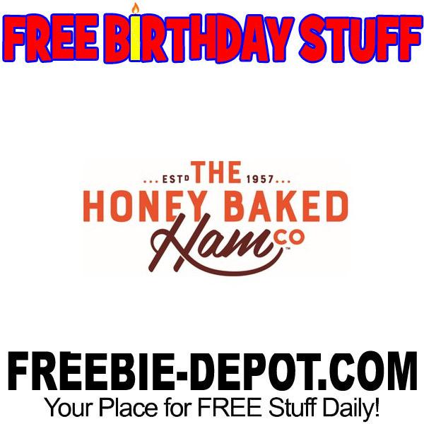 BIRTHDAY FREEBIE – The HoneyBaked Ham Co. and Cafe