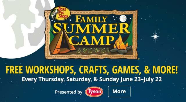 FREE Family Summer Camp @ Bass Pro & Cabela's 6/23 thru 7/22/18