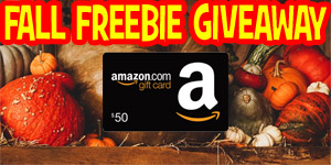 Fall Freebie Giveaway – $50 Amazon Gift Card – Ends 11/15/18
