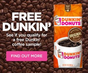 FREE SAMPLE – Dunkin' Coffee