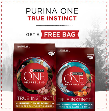 FREE Bag of Purina ONE True Instinct Dog Food – LIMITED TIME!