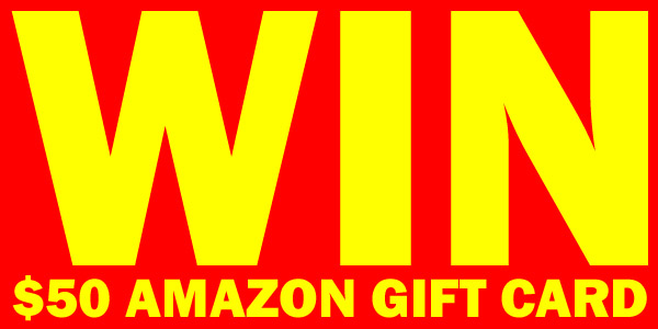 WINNER ANNOUNCED > FREE $50 Amazon Gift Card! Ends 2/28/19