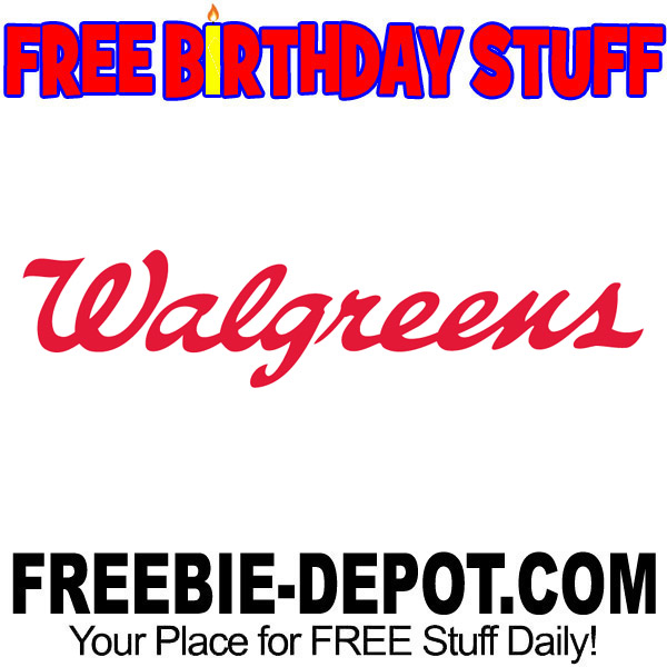 FREE Birthday Stuff – Walgreens