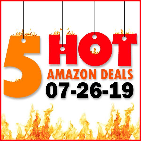 Best Amazon Deals – 07/26/19