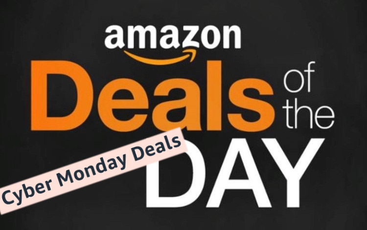 Amazon Daily Deals for 11/29/20 – CYBER MONDAY