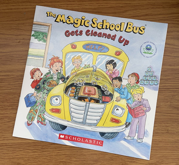 Request a FREE Copy of This Kid's Book > The Magic School Bus Gets Cleaned Up