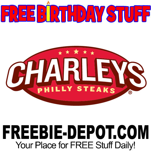 FREE BIRTHDAY STUFF – Charleys Philly Steaks